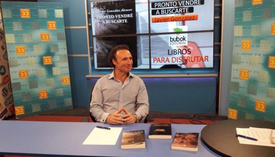 Entrevista Javier Gonzalez Alcocer escritor Canal 33